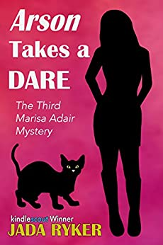 Arson Takes a Dare (The Marisa Adair Mystery Adventures Book 3) by [Ryker, Jada]