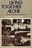 img - for Living together alone: The new American monasticism book / textbook / text book
