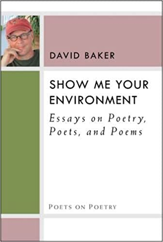 Amazon.com: Show Me Your Environment: Essays on Poetry, Poets, and ...