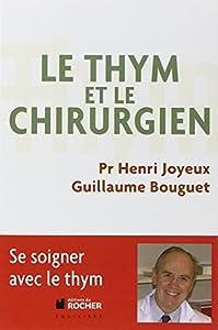 """Afficher """"Le thym et le chirurgien"""""""
