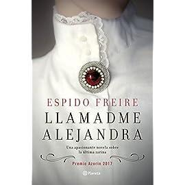 Reseña de Llamadme Alejandra Premio Azorín de Novela 2017