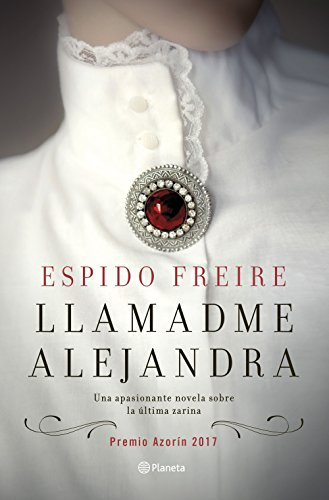 Portada del libro Llamadme Alejandra de Espido Freire