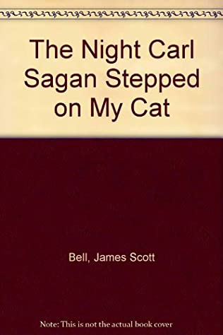 book cover of The Night Carl Sagan Stepped on My Cat