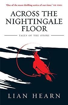 Amazon Com Across The Nightingale Floor Book 1 Tales Of