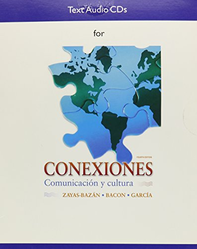Audio CDs for Conexiones: Comunicacion y cultura