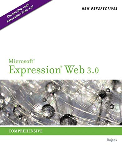 New Perspectives on Microsoft Expression Web 3.0: Comprehensive (SAM 2010 Compatible Products) (3 Expression Web)