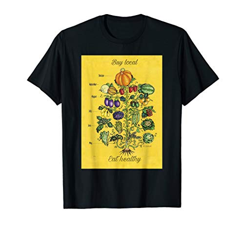 Buy Local Eat Healthy Support Local Farmers Vegan Vegetarian T-Shirt (Buy Local Tshirt)