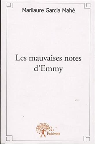 En ligne Les mauvaises notes d'Emmy pdf, epub