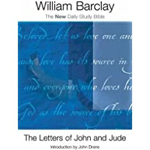 The Letters of John and Jude (The New Daily Study Bible)