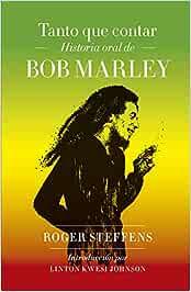 Tanto que contar: Historia oral de Bob Marley (Pop Cultura Popular)