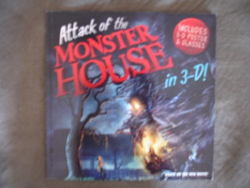 Attack of the Monster House in 3-D! (Includes 3-D Poster, No 3-D Glasses)