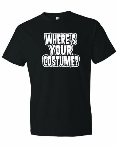 Men's Where Is Your Costume. Funny Halloween Joke Gag T-Shirt-Black-3X