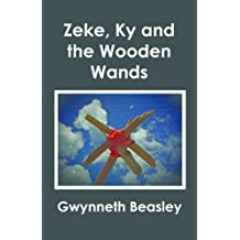 Zeke, Ky and the Wooden Wands
