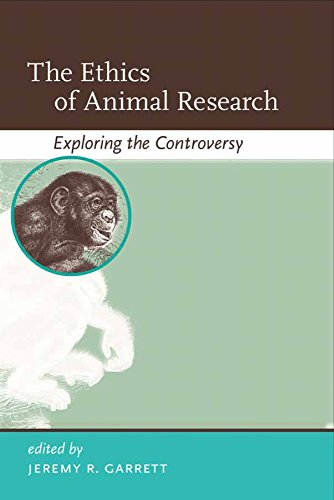 - The Ethics of Animal Research: Exploring the Controversy (Basic Bioethics)