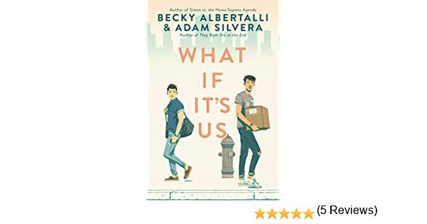 What If Its Us (English Edition)