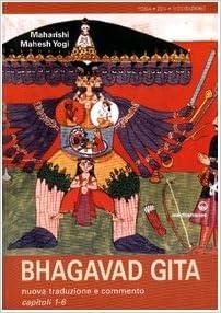 Bhagavad Gita. Nuova traduzione e commento capitoli 1-6