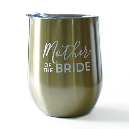 Mother of The Bride - 10 oz Stainless Steel Wine Tumbler (Gold, White)