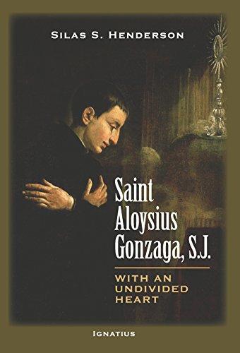 Saint Aloysius Gonzaga, S.J.: With an Undivided ()