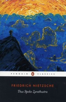 Thus spoke Zarathustra: A book for everyone and no one (Penguin classics, ;no.L118)