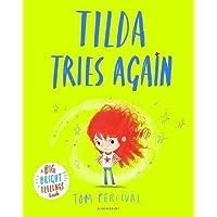 Tilda Tries Again: A Big Bright Feelings Book