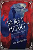 Beast Heart (The Steambound Trilogy)