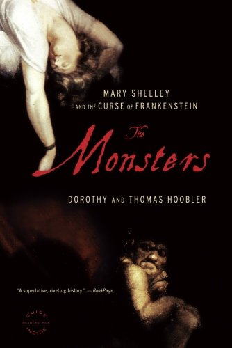 The Monsters: Mary Shelley and the Curse of Frankenstein -