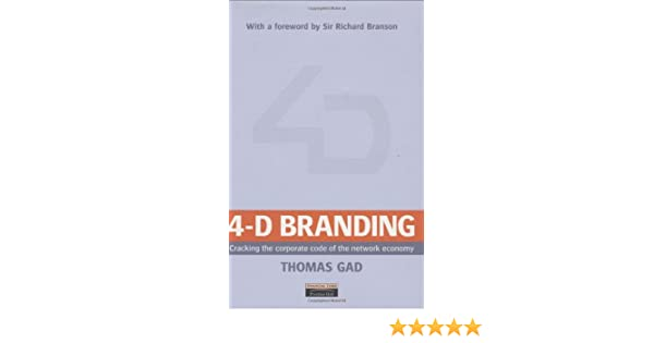 Archetypes in branding a toolkit for creatives and strategists ebook 4 d branding cracking the corporate code of the network economy 4 d branding cracking the fandeluxe Images