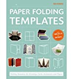 Paper Folding Templates: Folding Solutions for Brochures, Invitations & Flyers (Hardback) - Common