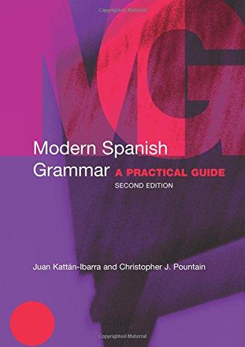 Modern Spanish Grammar (Modern Grammars)