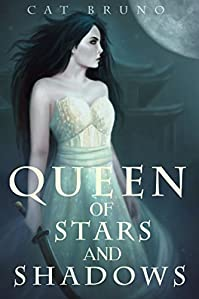 Queen Of Stars And Shadows by Cat Bruno ebook deal