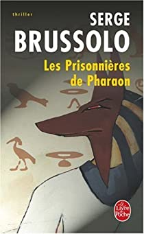 Les prisonnières de pharaon par Brussolo