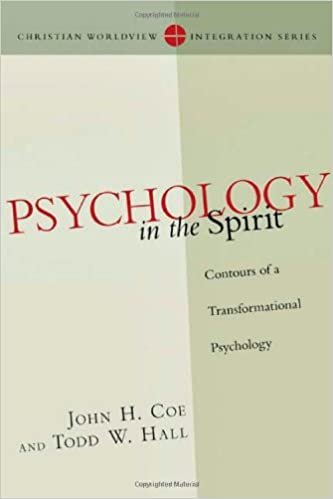 Psychology in the Spirit (Christian Worldview Integration)