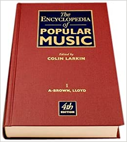 Book The Encyclopedia of Popular Music (Encyclopedia of Popular Music (10 Vols))