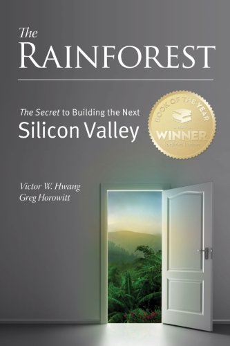 Pdf Politics The Rainforest: The Secret to Building the Next Silicon Valley