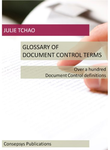 Control Document (Glossary of Document Control Terms: Over a hundred Document Control definitions)