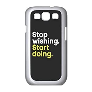 Custom New Cover Case for Samsung Galaxy S3 I9300, Stop Wishing,Star Doing Phone Case -529394
