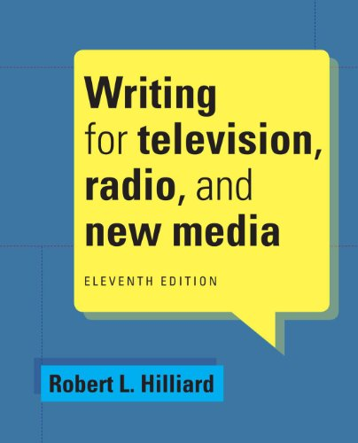 Writing for Television, Radio, and New Media (Cengage Series in Broadcast and Production) ()