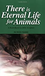 There is Eternal Life for Animals by Niki Behrikis Shanahan (2002-06-15)