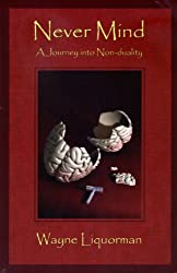 Never Mind - A Journey into Non-duality (English Edition)