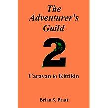 The Adventurer's Guild #2: Caravan to Kittikin