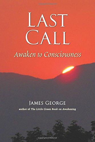 Download Last Call: Awaken to Consciousness PDF