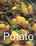 Ultimate Potato Cookbook, Megha Patil, 0143031732