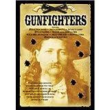 Gunfighters : Genuine Photographs & Re-enactments of the Wild West : Dalton Boys , Pat Garrett , Wyatt Earp , Frank and Jesse James , Wild Bill Hickcock , Billy the Kid , Buffalo Bill & More