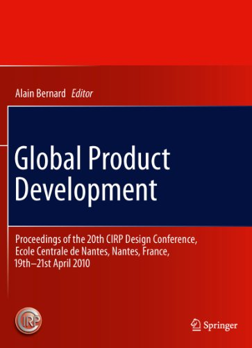 Global Product Development: Proceedings of the 20th CIRP Design Conference, Ecole Centrale de Nantes, Nantes, France, 19th-21st April 2010 Pdf