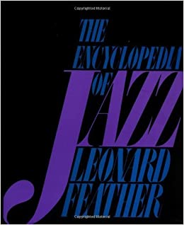 The Encyclopedia Of Jazz (Da Capo) by Feather, Leonard (1984)