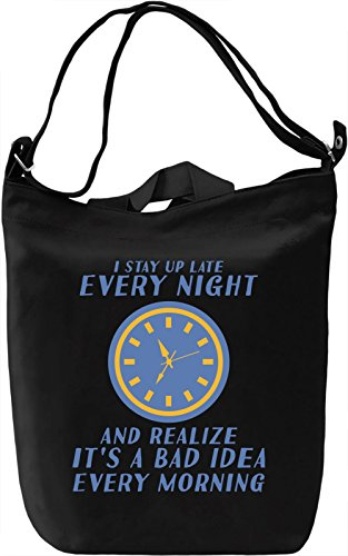 I stay up late every night Borsa Giornaliera Canvas Canvas Day Bag| 100% Premium Cotton Canvas| DTG Printing|