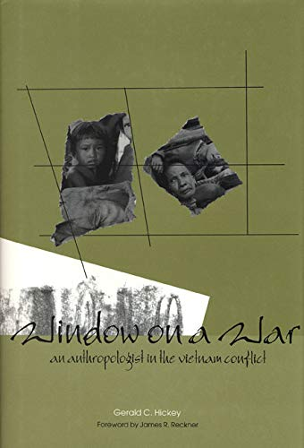 Window on a War: An Anthropologist in the Vietnam Conflict (Modern Southeast Asia)