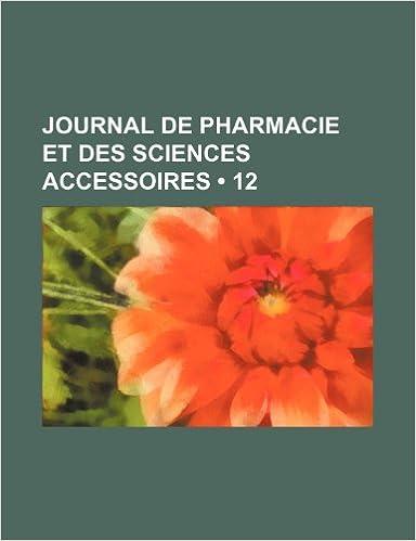 Livre gratuits Journal de Pharmacie Et Des Sciences Accessoires (12) epub, pdf