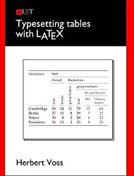 Typesetting Tables with LaTeX by Herbert Voss (2010-09-01)