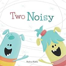 Two Noisy